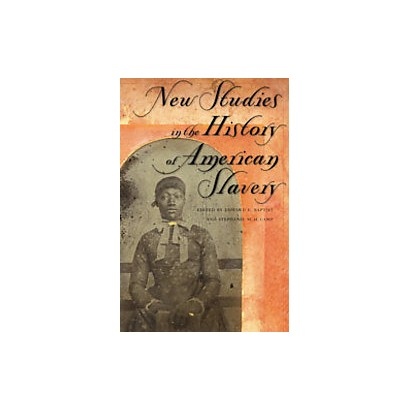 New Studies in the History of American Slavery (Paperback)