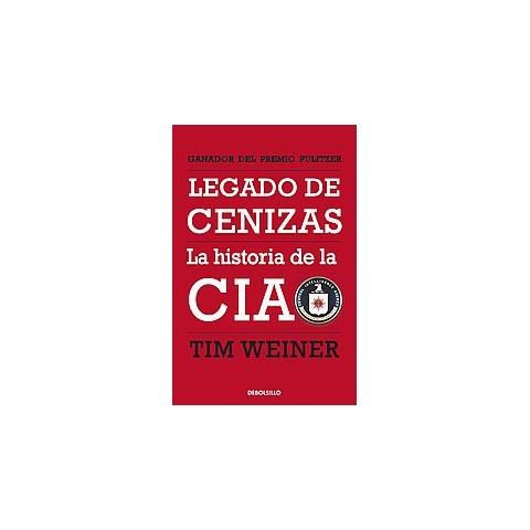 Legado de cenizas / Legacy of Ashes (Translation) (Paperback)