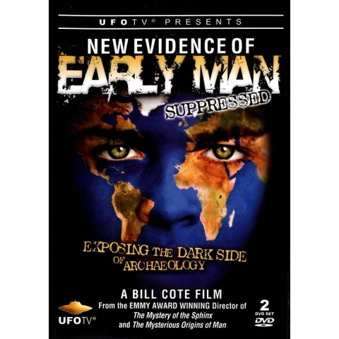 New Evidence of Early Man Suppressed