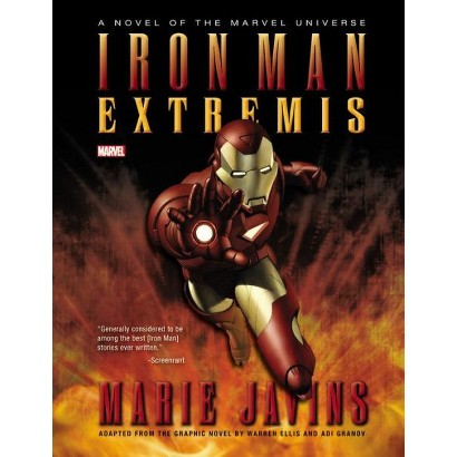 Iron Man: Extremis Prose Novel by Marie Javins (Text by (Art/Photo Books)(Paperback)