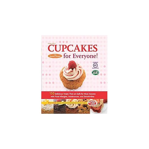 Enjoy Life's Cupcakes for Everyone! (Hardcover)