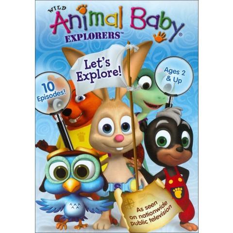 Wild Animal Baby Explorers: Let's Explore!