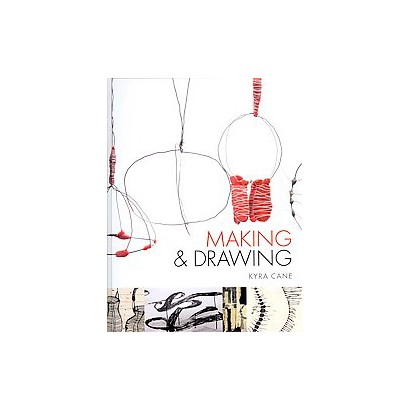 Making and Drawing (Hardcover)