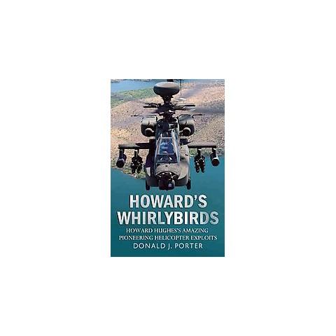 Howard's Whirlybirds (Hardcover)