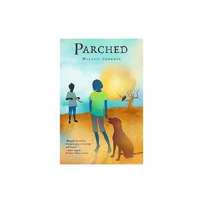 Parched (Hardcover)