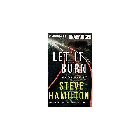 Let It Burn (Unabridged) (Compact Disc)