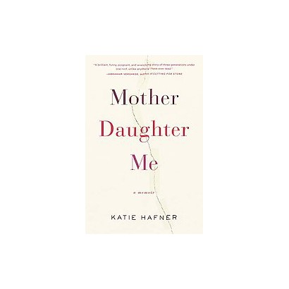 Mother Daughter Me (Hardcover)