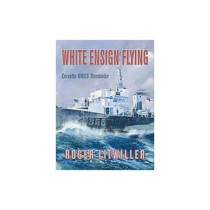 White Ensign Flying (Paperback)