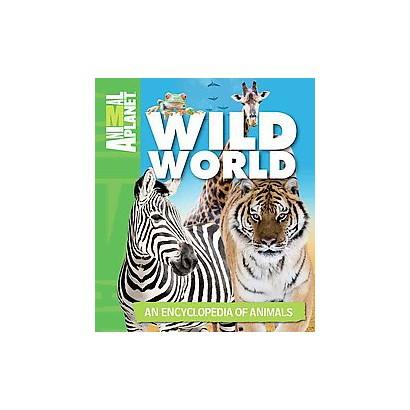 Animal Planet - Wild World (Hardcover)