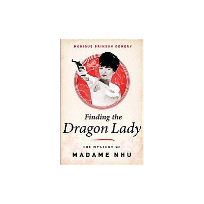Finding the Dragon Lady (Hardcover)