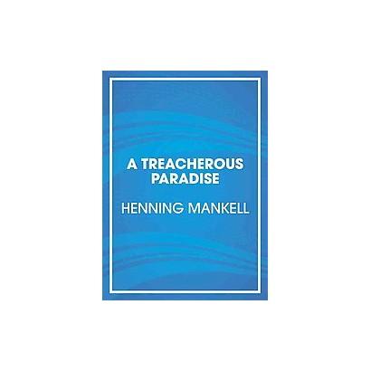 A Treacherous Paradise (Unabridged) (Compact Disc)