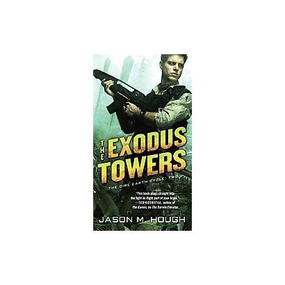 The Exodus Towers (Paperback)