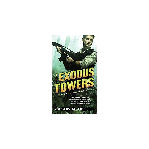 The Exodus Towers (Paperback)