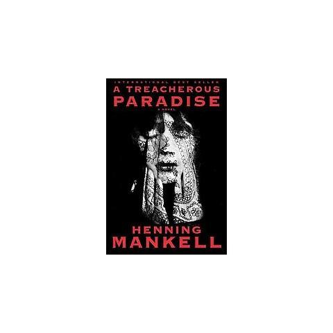 A Treacherous Paradise (Hardcover)