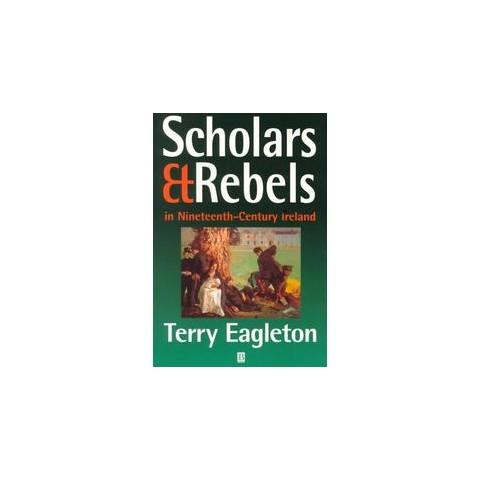 Scholars and Rebels (Paperback)