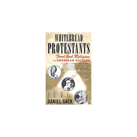 Whitebread Protestants (Paperback)