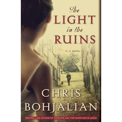 The Light in the Ruins (Hardcover)