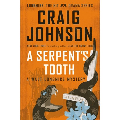 A Serpent's Tooth (Walt Longmire Series #9) by Craig Johnson (Hardcover)