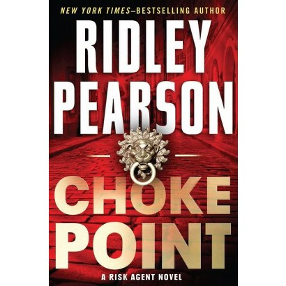 Choke Point by Ridley Pearson (Hardcover)
