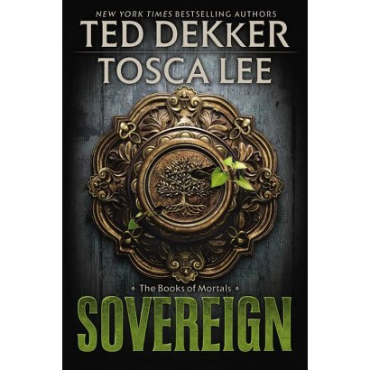 Sovereign by Ted Dekker, Tosca Lee (With) (Hardcover)