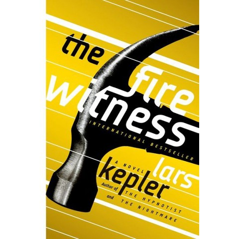 The Fire Witness: A Novel by Lars Kepler, Laura A. Wideburg (Translator)(Hardcover)