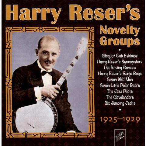 Harry Reser's Novelty Groups