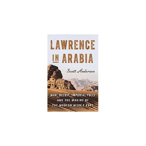 Lawrence in Arabia (Hardcover)