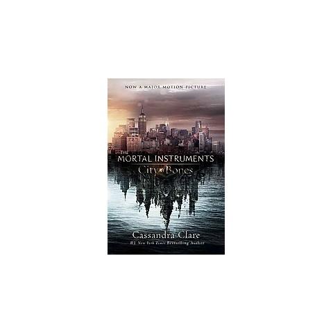 City of Bones (Media Tie In, Reprint) (Hardcover)