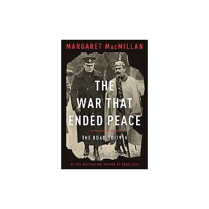 The War That Ended Peace (Hardcover)