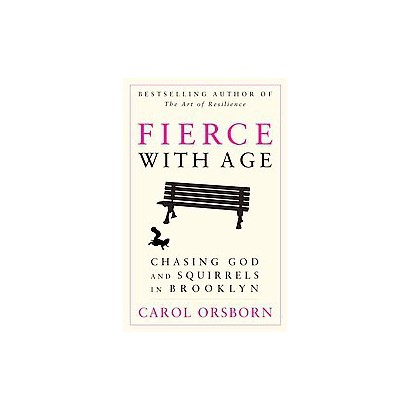 Fierce With Age (Paperback)