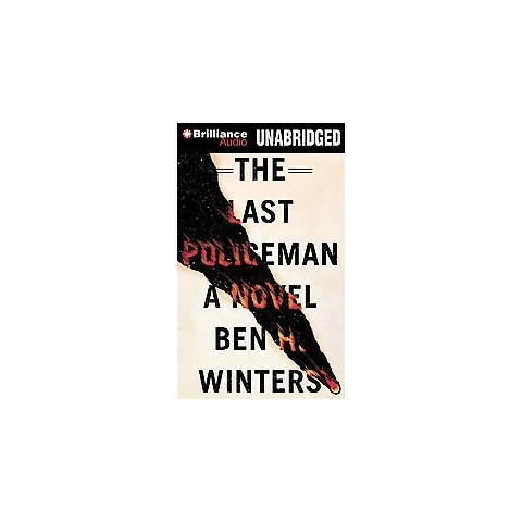The Last Policeman (Unabridged) (Compact Disc)