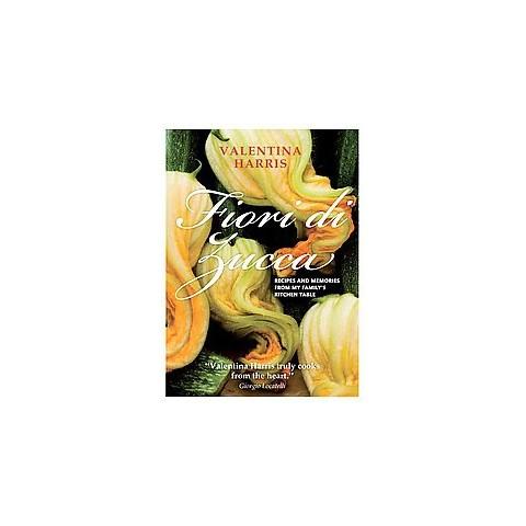 Fiori di Zucca (Hardcover)
