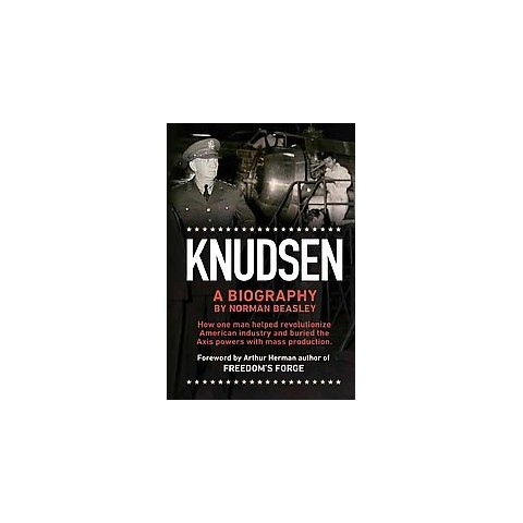 Knudsen a Biography (Hardcover)