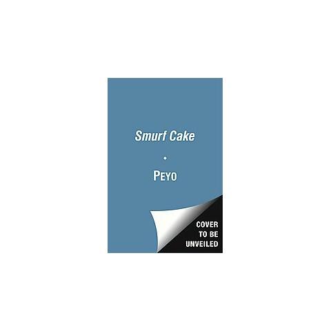 Smurf Cake (Hardcover)