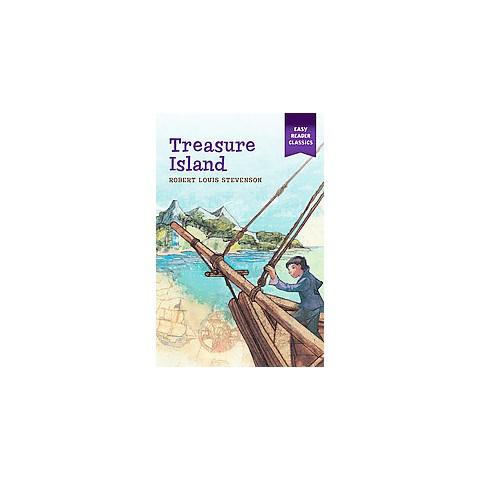 Treasure Island ( Easy Reader Classics) (Paperback)