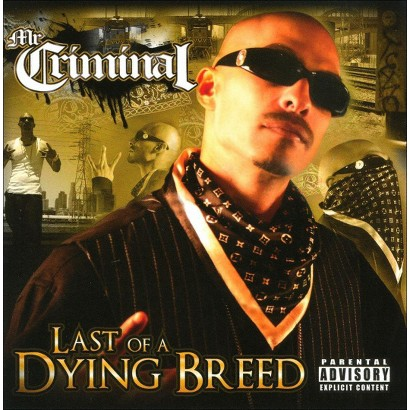 Last of a Dying Breed [Explicit Lyrics]