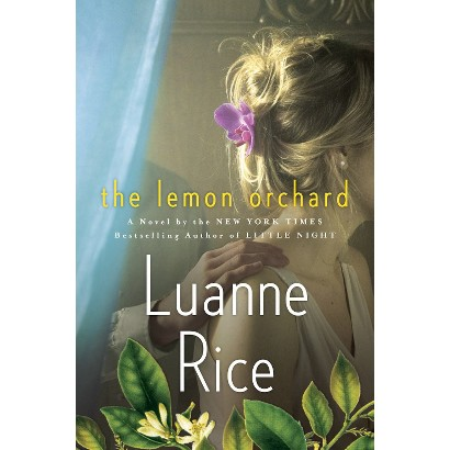 The Lemon Orchard by Luanne Rice (Hardcover)