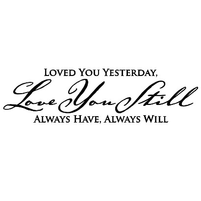 Love Yesterday Wall Decal