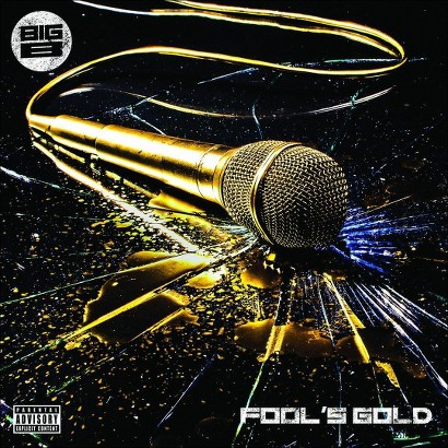 Fool's Gold [Explicit Lyrics]