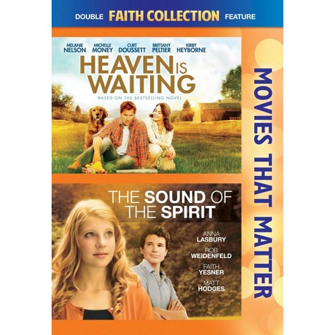 Movies That Matter: Faith Collection - Heaven Is Waiting/The Sound of the Spirit