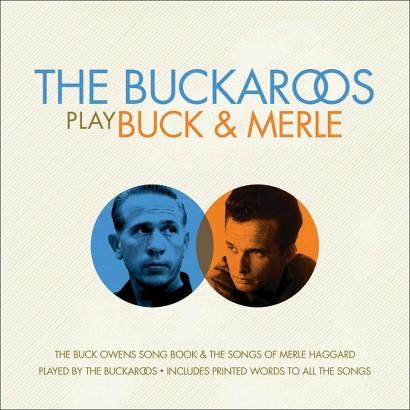 The Buckaroos Play Buck & Merle