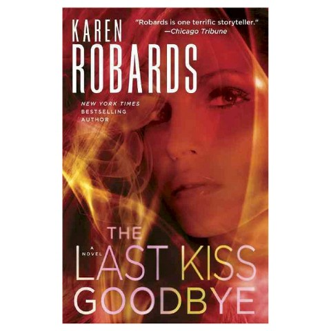 The Last Kiss Goodbye (Hardcover)