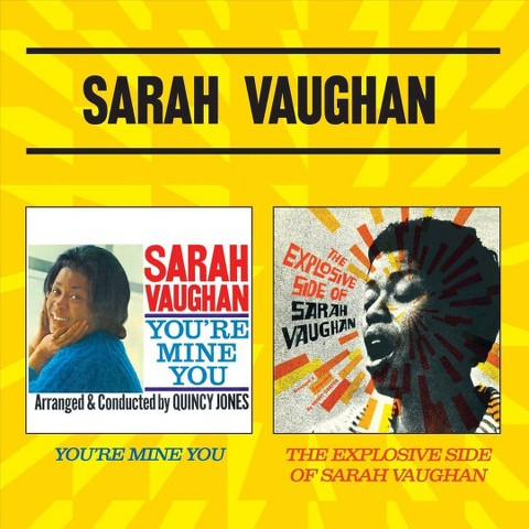 You're Mine You/The Explosive Side of Sarah Vaughan