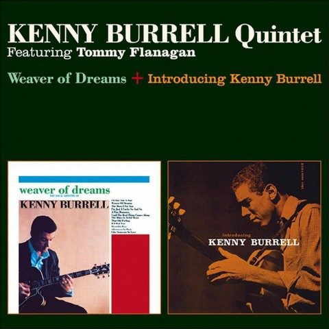 Weaver of Dreams/Introducing Kenny Burrell