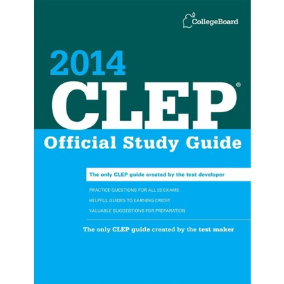 CLEP Official Study Guide 2014 by The College Board (Paperback)