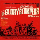 The Glory Stompers (Original Motion Picture Soundtrack)