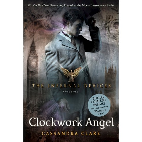 Clockwork Angel (The Infernal Devices Series #1) by Cassandra Clare (Paperback)