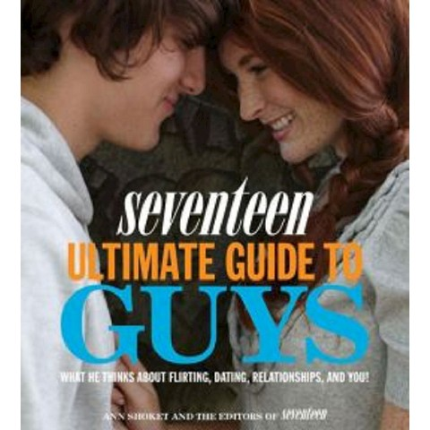 Seventeen Ultimate Guide to Guys (Paperback)
