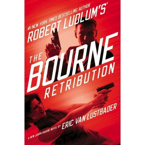 Robert Ludlum's the Bourne Retribution (Hardcover)