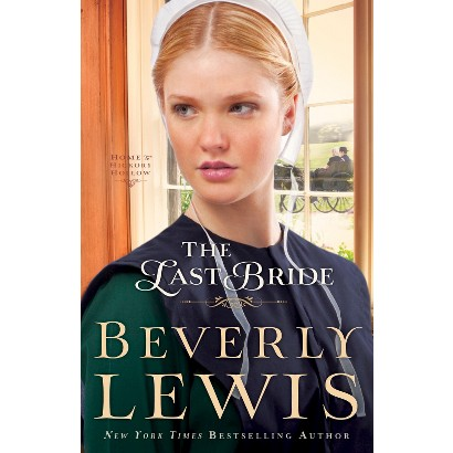 The Last Bride by Beverly Lewis (Hardcover)